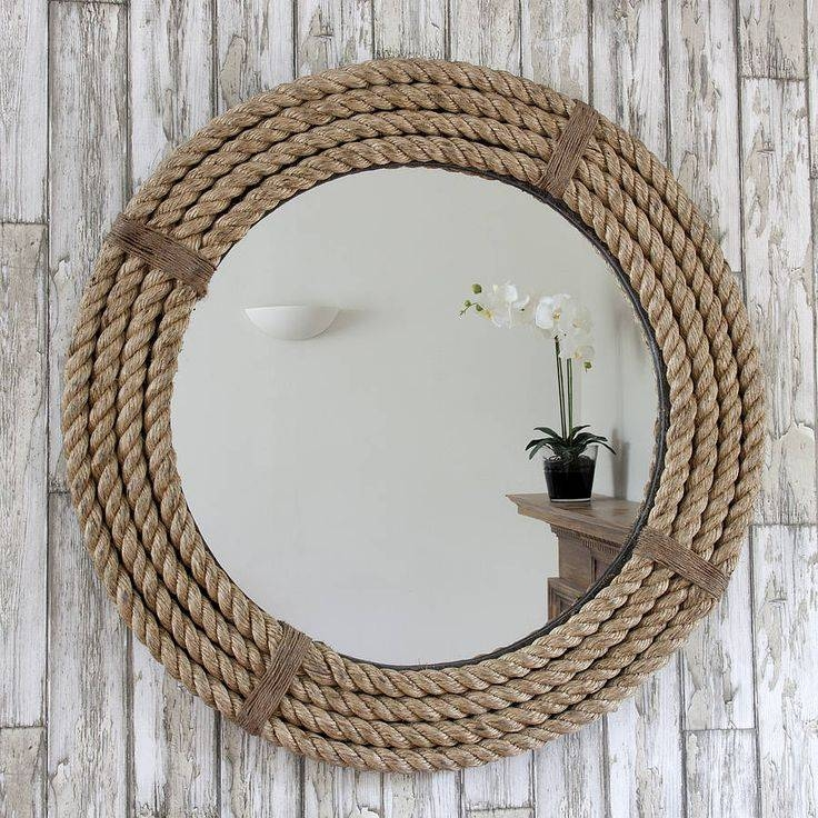 Best 25+ Rope Mirror Ideas On Pinterest | Nautical Bathroom With Regard To Decorative Round Mirrors (View 20 of 30)