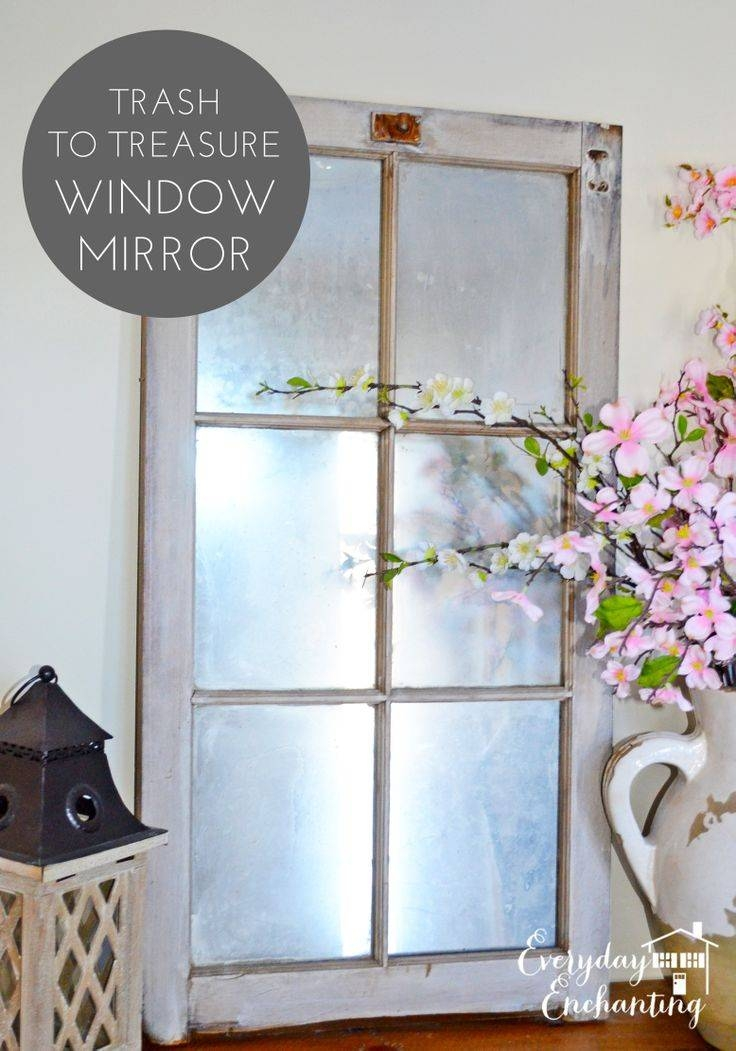 Best 25+ Window Mirror Ideas On Pinterest | Cottage Framed Mirrors In Old Looking Mirrors (View 15 of 15)