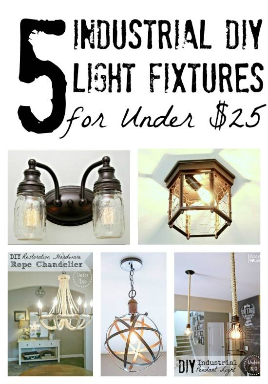 Inspiration about 5 Diy Industrial Light Fixtures For Under $25 – Bless'er House Regarding Cheap Industrial Lighting (#4 of 15)