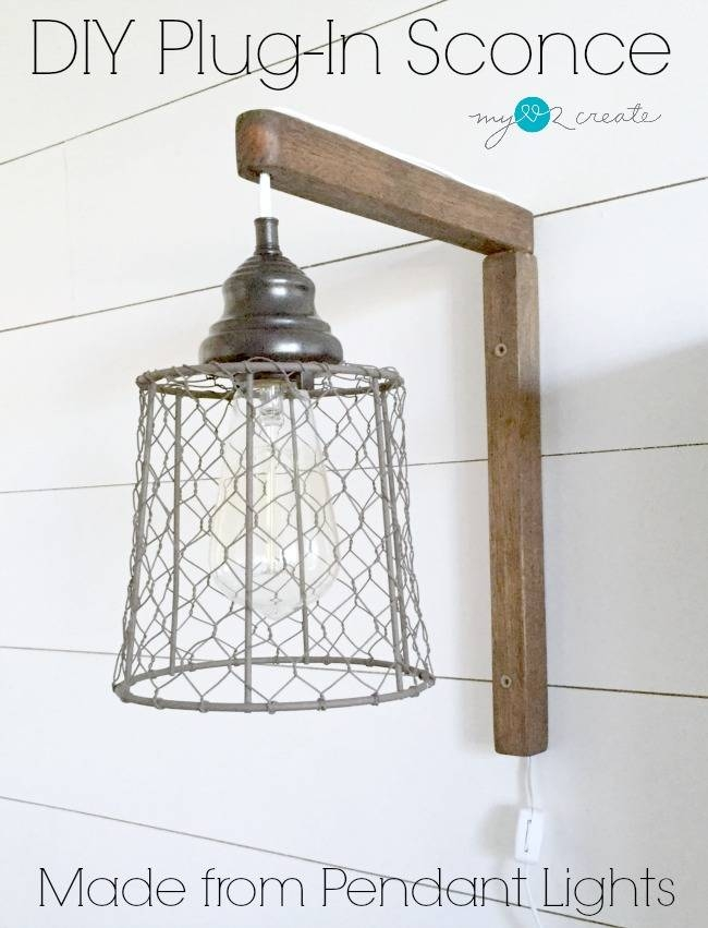 Diy Plug In Sconces, From Pendant Lights | My Love 2 Create Pertaining To Plugin Pendant Lights (View 8 of 15)