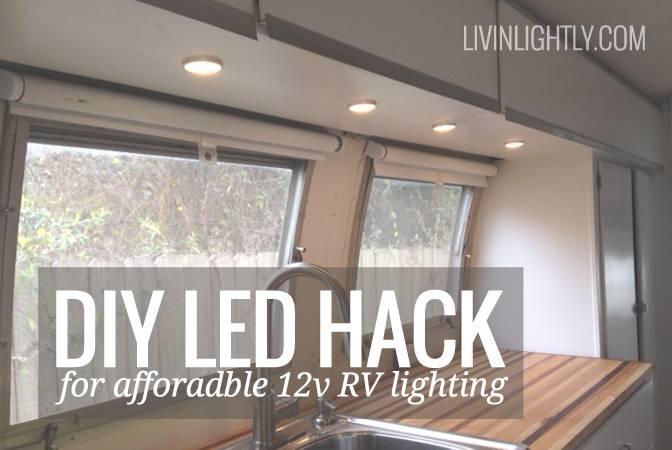 Ikea Led Hack For Affordable 12V Rv Lighting | Livin' Lightly For Ikea Recessed Lighting (#6 of 15)