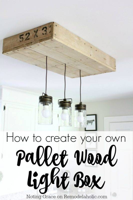 Remodelaholic | How To Make A Pallet Wood Light Box Intended For Newest Box Pendant Lights (#15 of 15)