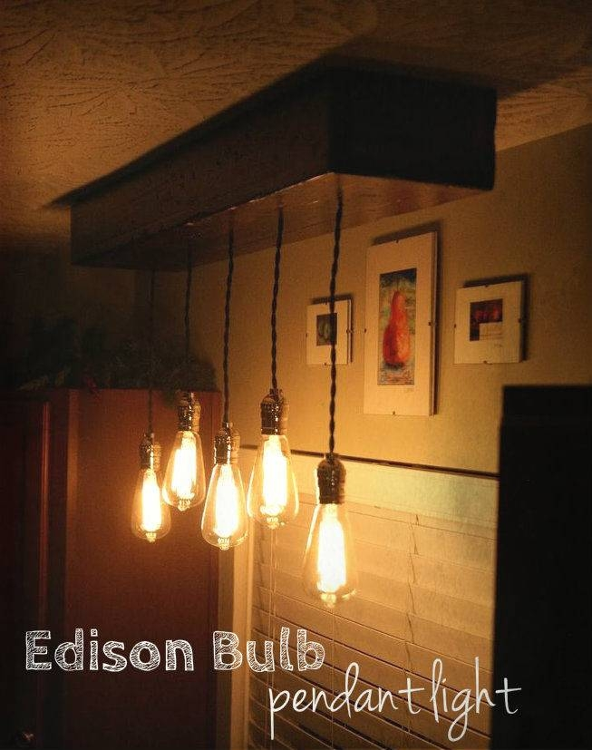 Edison Bulb Pendant Light Fixture: 6 Steps (with Pictures) Throughout Most Current Edison Bulb Pendant Lights (View 14 of 15)