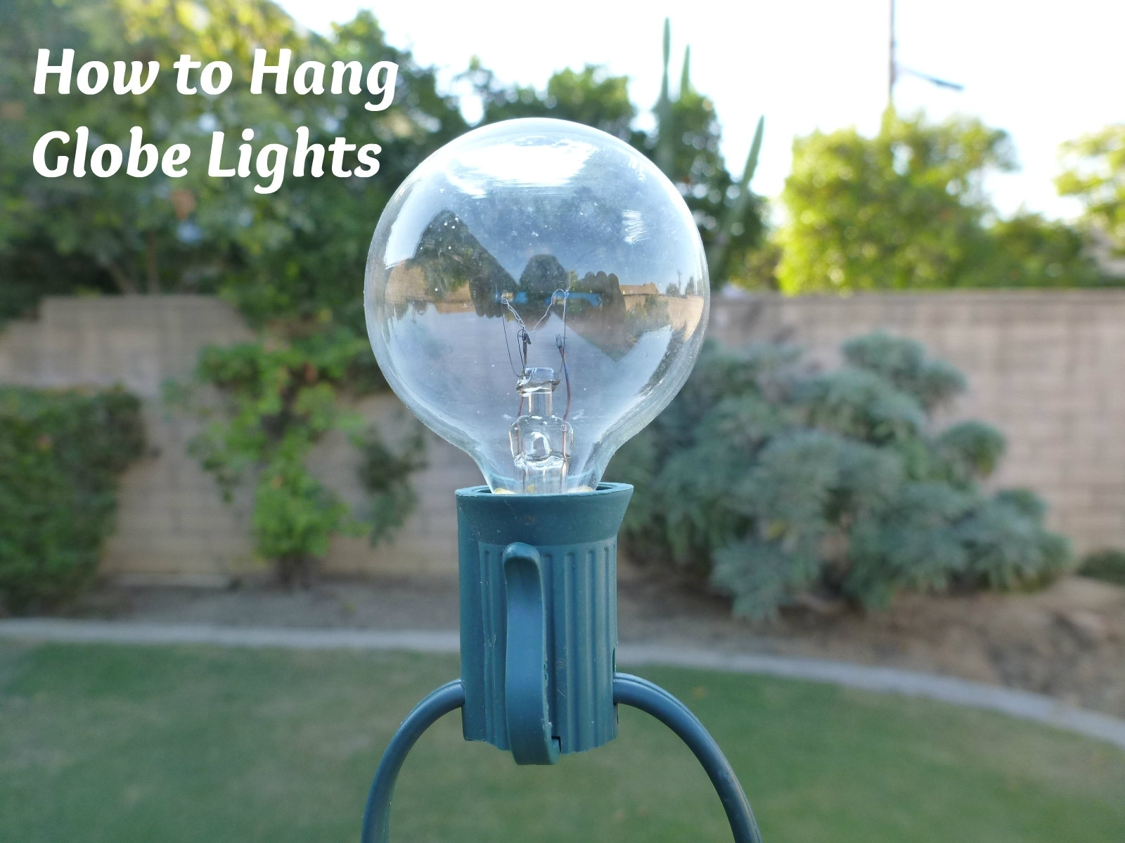 Cool How To Hang String Lights Outside For Outdoor Globe String With Outdoor Hanging Globe Lights (View 6 of 15)