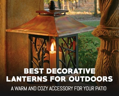 Best Decorative Lanterns For Outdoor Use – Outdoormancave Inside Outdoor Decorative Lanterns (View 11 of 15)