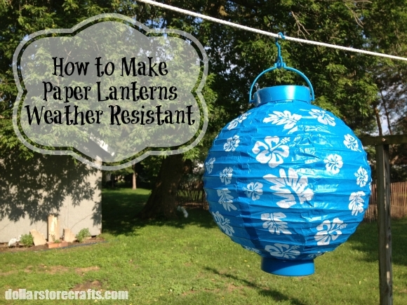 How To Make Paper Lanterns Weather Resistant » Dollar Store Crafts Intended For Outdoor Weather Resistant Lanterns (#8 of 15)