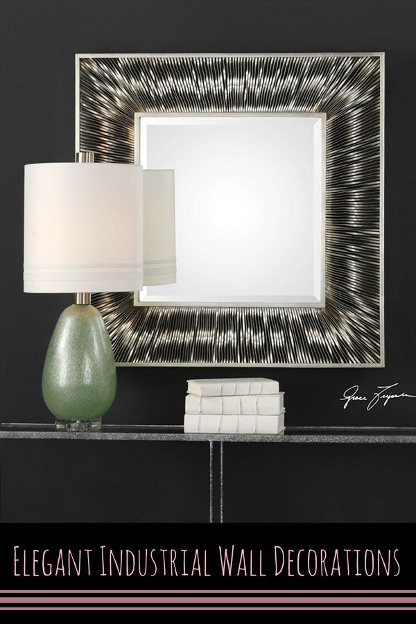 Sophisticated, Warm And Rustic Industrial Wall Art Decor Regarding Industrial Modern & Contemporary Wall Mirrors (#19 of 20)