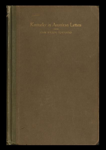 Kentucky In American Letters: Vol (View 13 of 30)